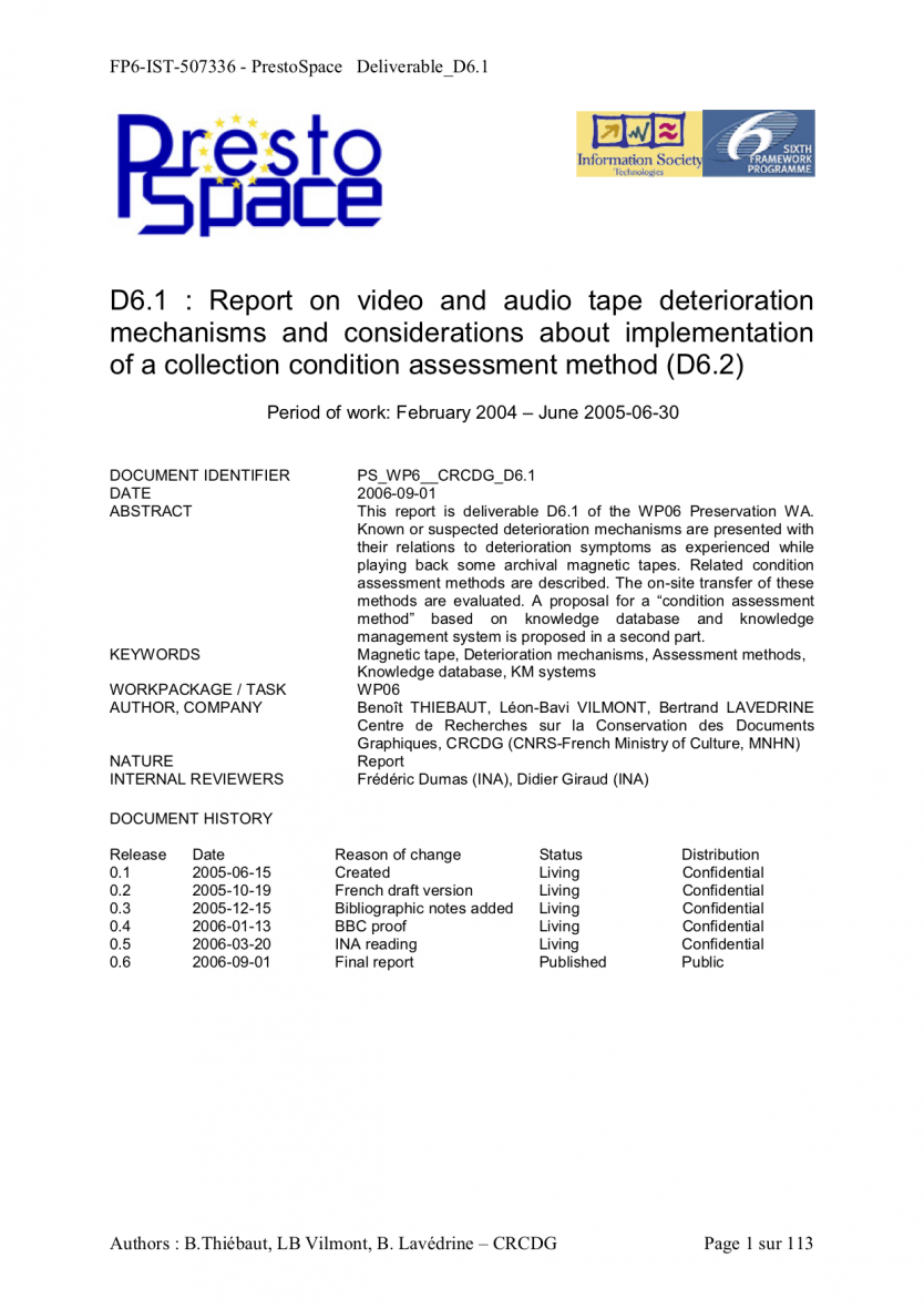 Report on video and audio tape deterioration mechanisms and considerations about implementation of a collection condition assessment method